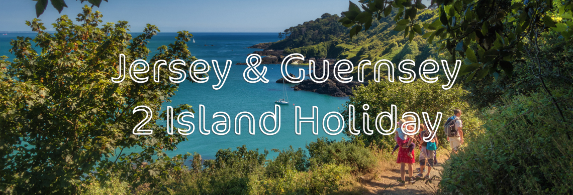 Jersey & Guernsey 2 Island Holiday